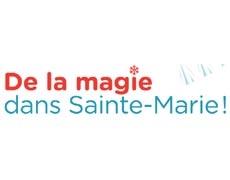 De la magie dans Sainte-Marie!