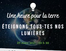 Éteignons ensemble nos lumières pour Une heure pour la terre!